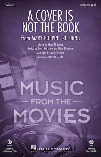 A Cover Is Not the Book : SATB : Mark Brymer : Scott Wittman : Lin-Manuel Miranda : Mary Poppins Returns : Sheet Music : 00290822 : 888680923877