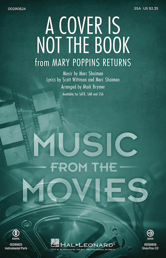 A Cover Is Not the Book : SSA : Mark Brymer : Scott Wittman : Lin-Manuel Miranda : Mary Poppins Returns : Sheet Music : 00290824 : 888680923891