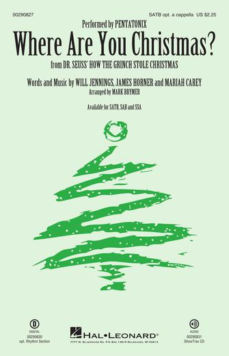 Where Are You Christmas? : SATB : Mark Brymer : Will Jennings : Faith Hill : How the Grinch Stole Christmas : Sheet Music : 00290827 : 888680923921