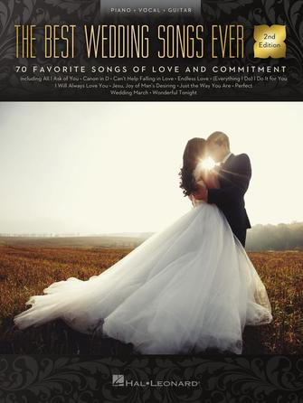 The Best Wedding Songs Ever 2nd Edition Hal Leonard Online