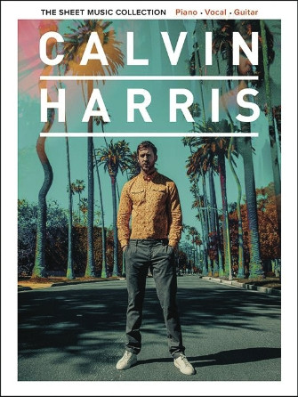 Calvin Harris The Sheet Music Collection