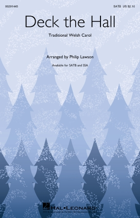 Deck The Halls : SATB : Philip Lawson : Traditional : Sheet Music : 00291445 : 888680927233 : 154004923X