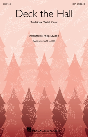 Deck The Halls : SSA : Philip Lawson : Traditional : Sheet Music : 00291446 : 888680927240 : 1540049248
