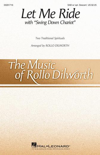Let Me Ride : SAB : Rollo Dilworth : Sheet Music : 00291716 : 888680927950