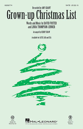 Grown-Up Christmas List : SATB : Kirby Shaw : Amy Grant : Songbook : 00292774 : 888680931810