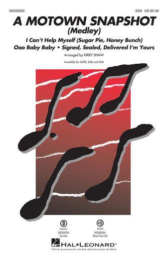 A Motown Snapshot (Medley) : SSA : Kirby Shaw : Various : Various : Sheet Music : 00292932 : 888680932985