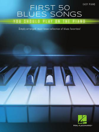 Product Cover for First 50 Blues Songs You Should Play on the Piano