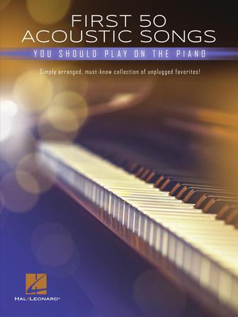 Product Cover for First 50 Acoustic Songs You Should Play on Piano