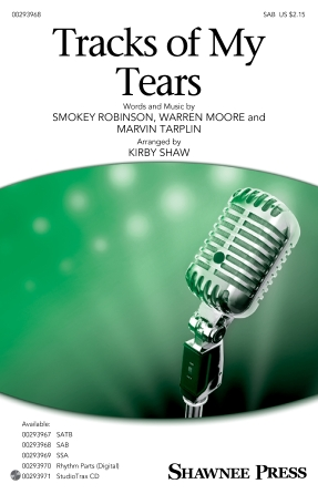 Tracks of My Tears : SAB : Kirby Shaw : Smokey Robinson : Linda Ronstadt : Sheet Music : 00293968 : 888680940607 : 1540052540