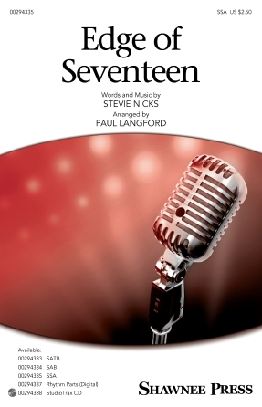 Edge Of Seventeen : SSA : Paul Langford : Stevie Nicks : Sheet Music : 00294335 : 888680941390 : 1540053113