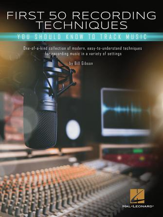 Product Cover for First 50 Recording Techniques You Should Know to Track Music