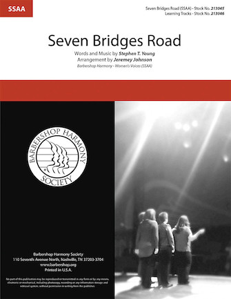 Seven Bridges Road : SSAA : Jeremey Johnson : Stephen T. Young : Sheet Music : 00295010 : 888680946067