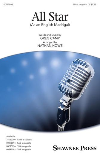 All Star (As an English Madrigal) : TBB : Nathan Howe : Greg Camp : Smash Mouth : Sheet Music : 00295098 : 888680945466 : 1540055310