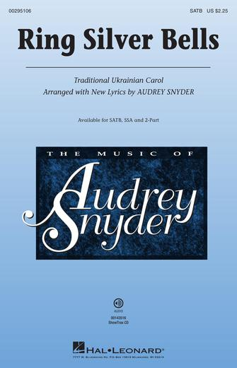 Ring Silver Bells : SATB : Audrey Snyder : Sheet Music : 00295106 : 888680945541