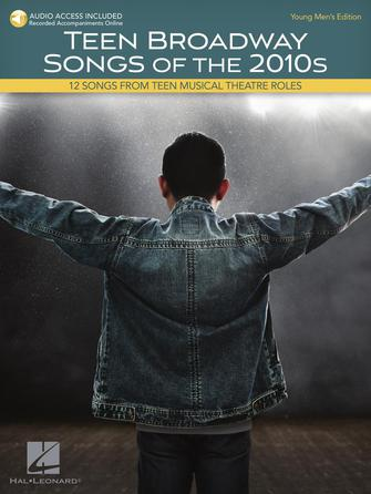 Product Cover for Teen Broadway Songs Of The 2010s – Young Men's Edition