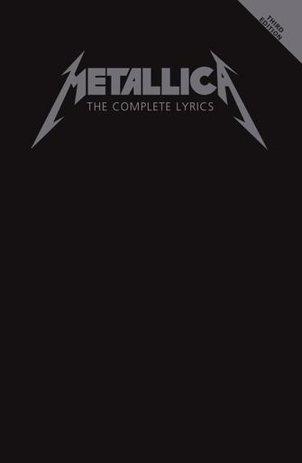 Metallica - The Complete Lyrics 3rd Edition