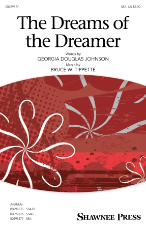 The Dreams of the Dreamer : SSA : Bruce W. Tippette : Bruce W. Tippette : Sheet Music : 00299577 : 888680957032 : 1540060683