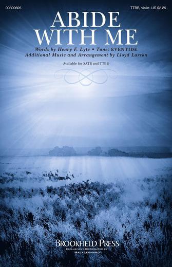 Abide with Me : TTBB : Lloyd Larson : Sheet Music : 00300605 : 888680962852
