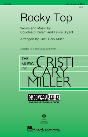 Rocky Top : 3-Part Mixed : Cristi Cary Miller : Felice Bryant : Sheet Music : 00300659 : 888680963026