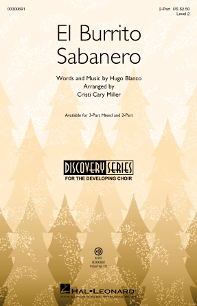 El Burrito Sabanero : 2-Part : Cristi Cary Miller : Hugo Blanco : Sheet Music : 00300691 : 888680963125