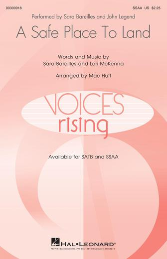 A Safe Place To Land : SSAA : Mac Huff : Sara Bareilles : Sara Bareilles : Sheet Music : 00300918 : 888680963576
