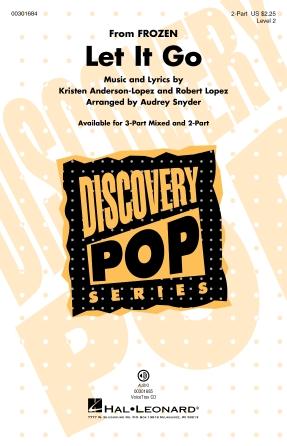 Let It Go : 2-Part : Audrey Snyder : Robert Lopez : Frozen : Sheet Music : 00301684 : 888680965983
