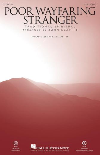Poor Wayfaring Stranger : SSA : John Leavitt : Sheet Music : 00301726 : 888680966027