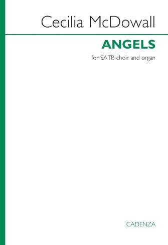 Angels : SATB : Cecilia McDowall : Cecilia McDowall : Sheet Music : 00303716 : 888680968885