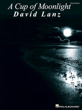 Product Cover for David Lanz – A Cup of Moonlight