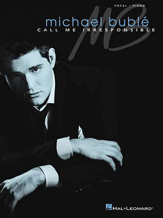 Product Cover for Michael Bublé – Call Me Irresponsible