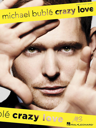 Michael Bublé – Crazy Love