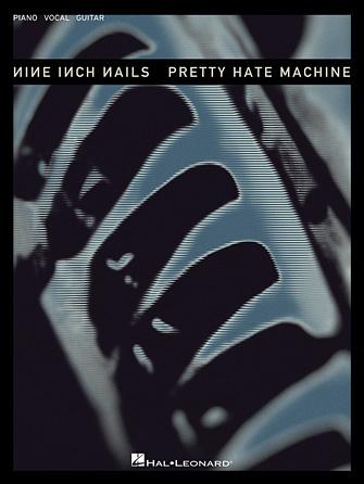 Nine Inch Nails – Pretty Hate Machine