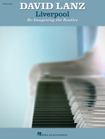 Product Cover for David Lanz – Liverpool: Re-Imagining the Beatles
