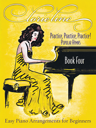 Product Cover for Lorie Line – Practice, Practice, Practice! Book Four: Popular Hymns