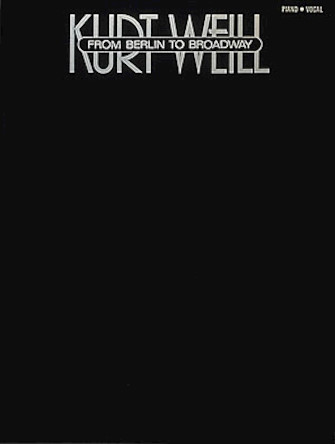 Product Cover for Kurt Weill – From Berlin To Broadway