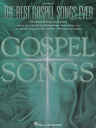 The Best Gospel Songs Ever | Hal Leonard Online