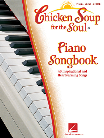 Chicken Soup for the Soul Piano Songbook