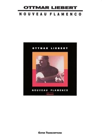 Product Cover for Ottmar Liebert – Nouveau Flamenco
