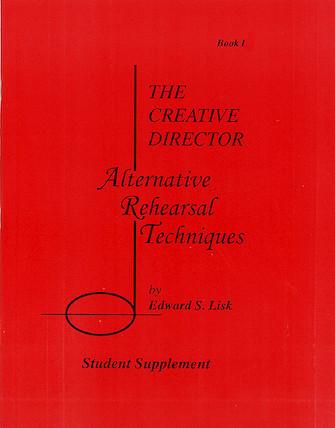 The Creative Director: Alternative Rehearsal Techniques