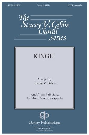 Kingli : SATB divisi : Stacey Gibbs : Sheet Music : 00319772 : 888680972745