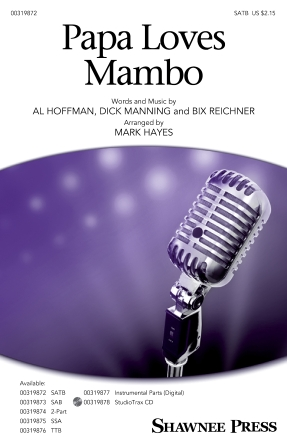 Papa Loves Mambo : SATB : Mark Hayes : Dick Manning : Perry Como : Sheet Music : 00319872 : 888680973278 : 1540068684