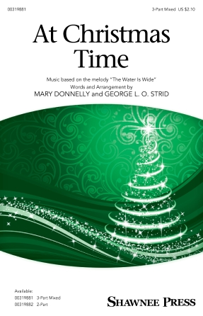 At Christmas Time : 3-Part Mixed : Mary Donnelly : Sheet Music : 00319881 : 888680973360 : 1540068773