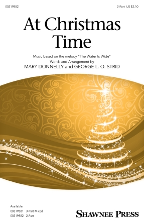 At Christmas Time : 2-Part : Mary Donnelly : Sheet Music : 00319882 : 888680973377 : 1540068781