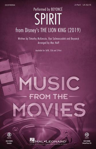 Spirit (from The Lion King 2019) : 2-Part : Mac Huff :  : The Lion King : Sheet Music : 00319994 : 888680974169