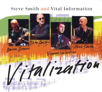 Steve Smith and Vital Information – Vitalization