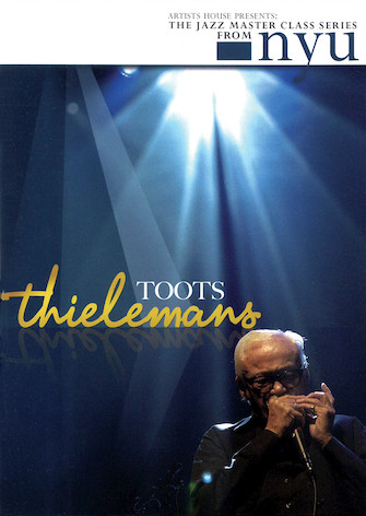 Toots Thielemans – The Jazz Master Class Series from NYU