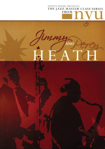 Jimmy & Percy Heath – The Jazz Master Class Series from NYU