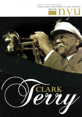 Clark Terry – The Jazz Master Class Series from NYU