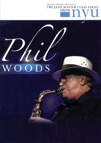 Phil Woods – The Jazz Master Class Series from NYU