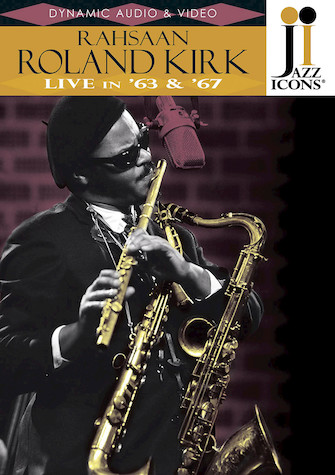 Rahsaan Roland Kirk – Live in '63 & '67